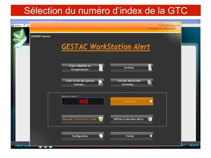 Sélection du numéro d'index de la GTC