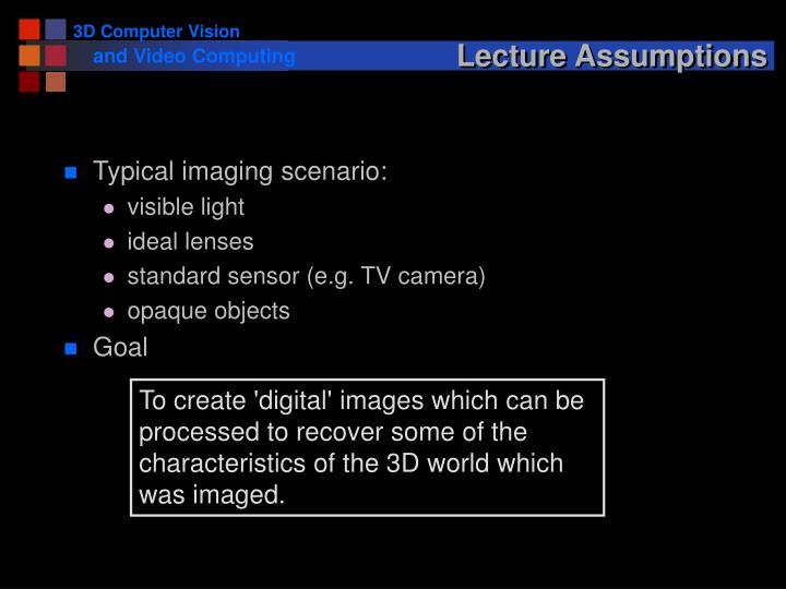 Lecture Assumptions