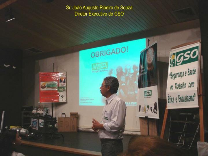 Sr. João Augusto Ribeiro de Souza