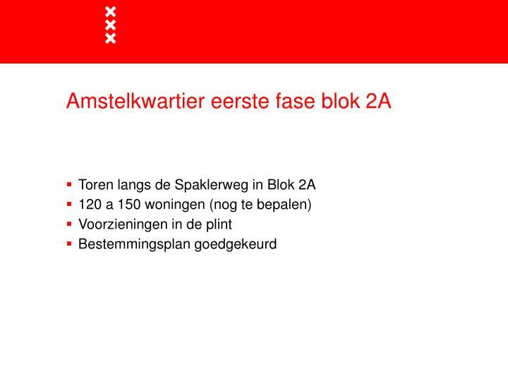 Amstelkwartier eerste fase blok 2A