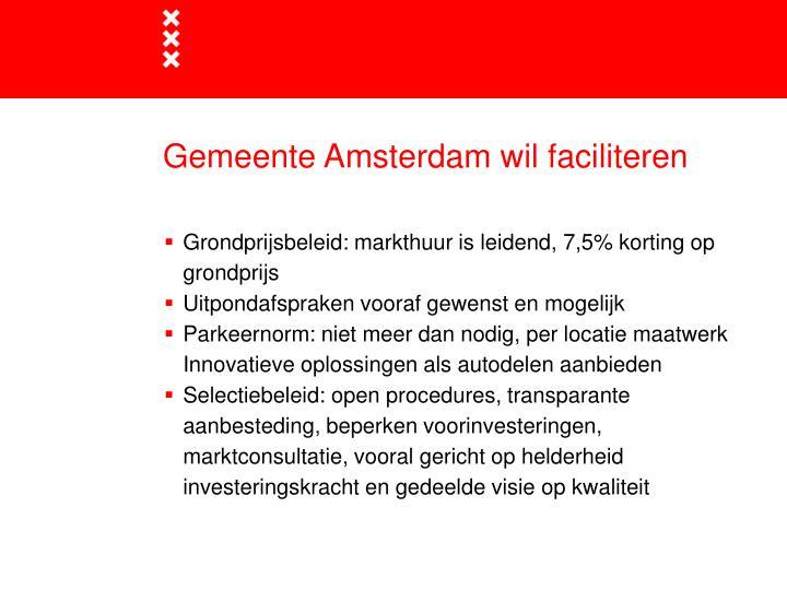 Gemeente Amsterdam wil faciliteren