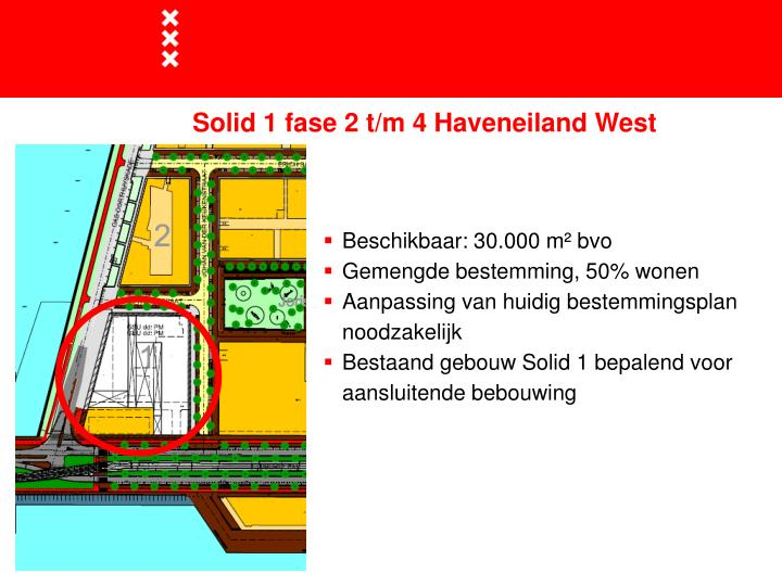 Solid 1 fase 2 t/m 4 Haveneiland West