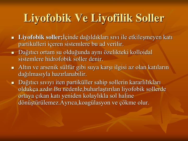 Liyofobik Ve Liyofilik Soller