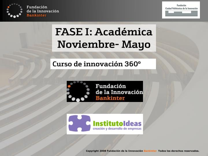 FASE I: Académica