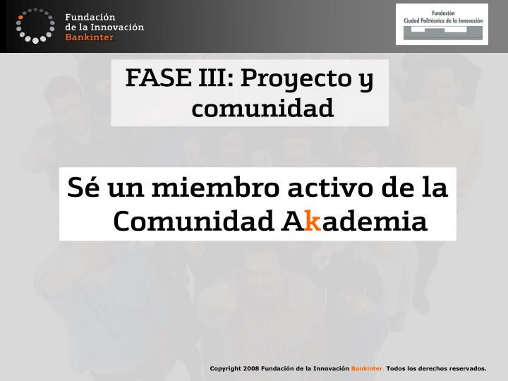 FASE III: