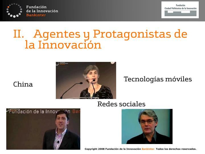 II. Agentes y Protagonistas de la Innovación