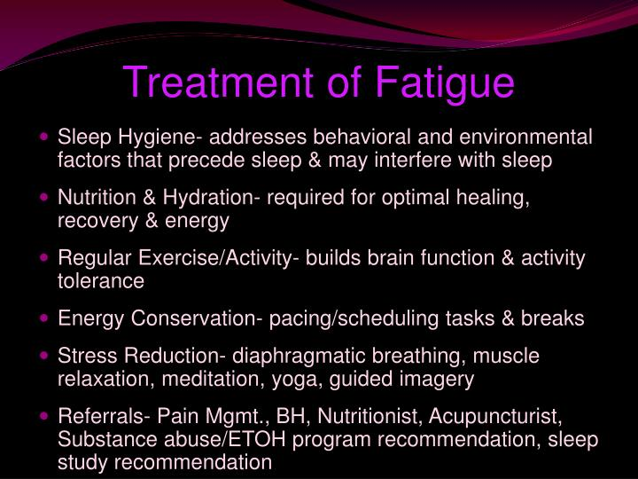 Treatment of Fatigue