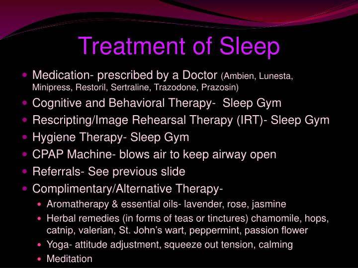 Treatment of Sleep
