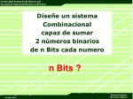 dise e un sistema combinacional capaz de sumar 2 n meros binarios de n bits cada numero