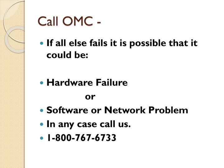 Call OMC -