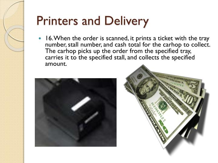 Printers and Delivery