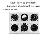 level turn to the right airspeed should not be slow