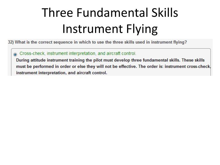 Three Fundamental Skills