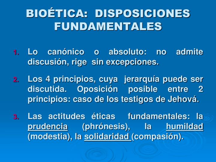 BIOÉTICA:  DISPOSICIONES FUNDAMENTALES