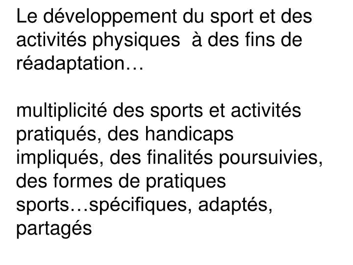 Le développement du sport et des activités physiques  à des fins de réadaptation…