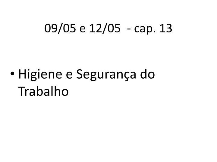 09/05 e 12/05  - cap. 13