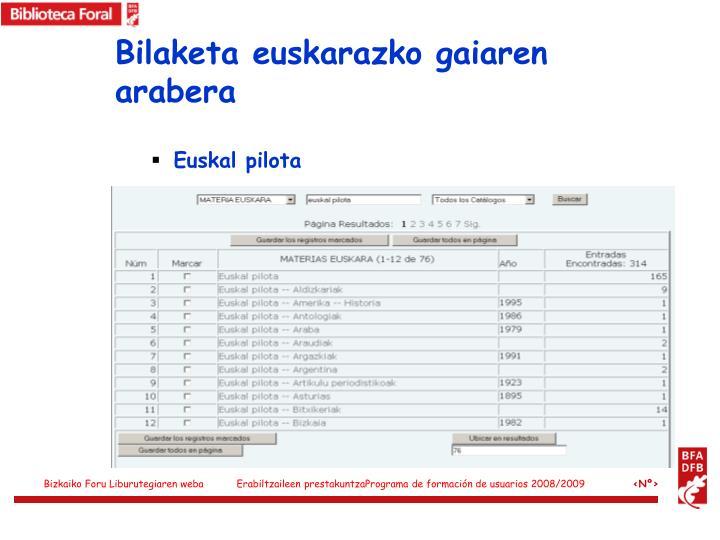 Bilaketa euskarazko gaiaren arabera