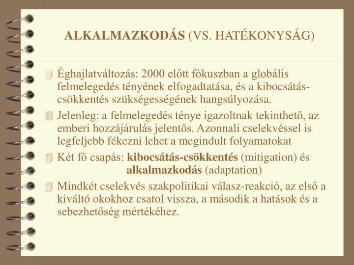 ALKALMAZKODÁS