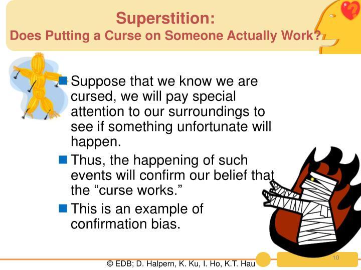 Superstition: