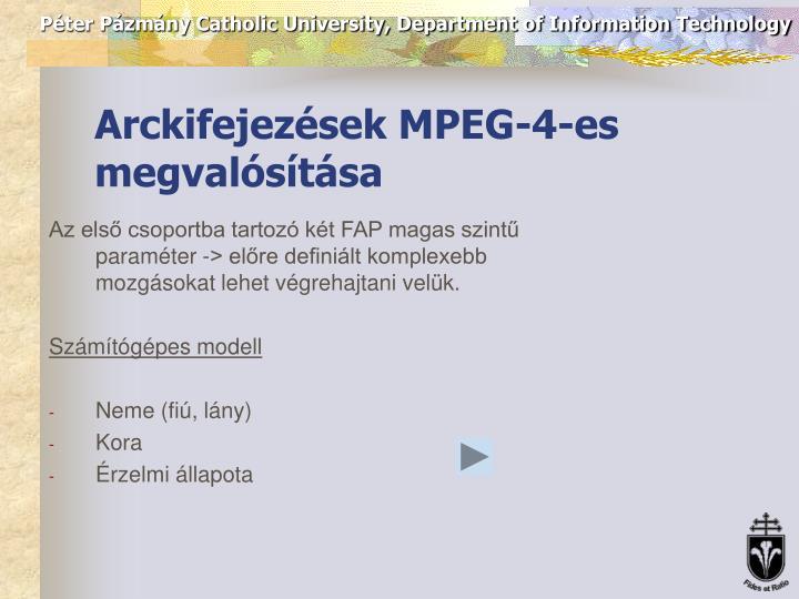 Arckifejezések MPEG-4-es megvalósítása