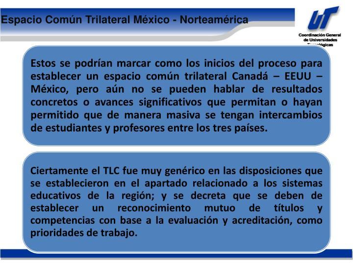 Espacio Común Trilateral México - Norteamérica