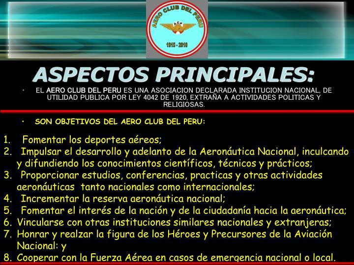 ASPECTOS PRINCIPALES: