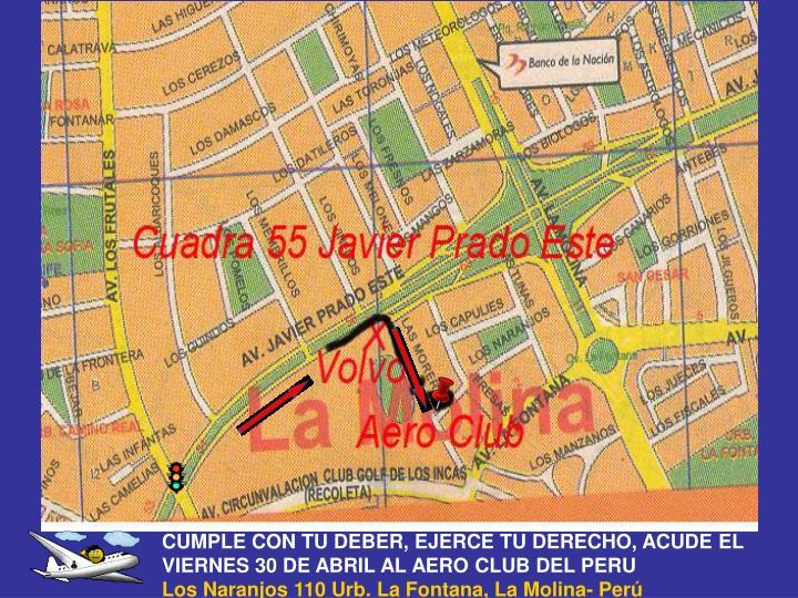CUMPLE CON TU DEBER, EJERCE TU DERECHO, ACUDE EL VIERNES 30 DE ABRIL AL AERO CLUB DEL PERU