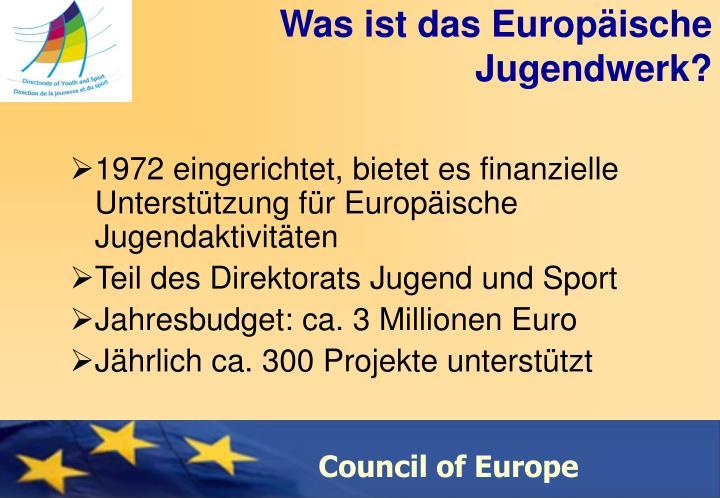 Was ist das Europäische Jugendwerk?