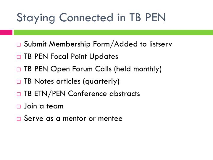 Staying Connected in TB PEN