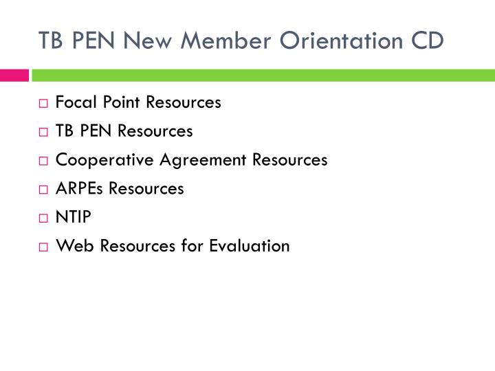 TB PEN New Member Orientation CD