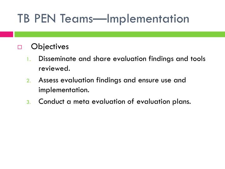 TB PEN Teams—Implementation