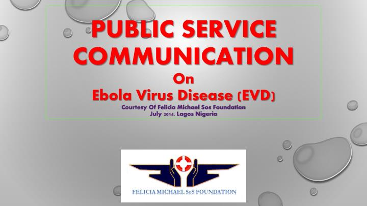 PUBLIC SERVICE COMMUNICATION