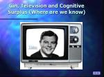 gin television and cognitive surplus where are we know
