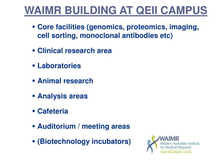 WAIMR BUILDING AT QEII CAMPUS