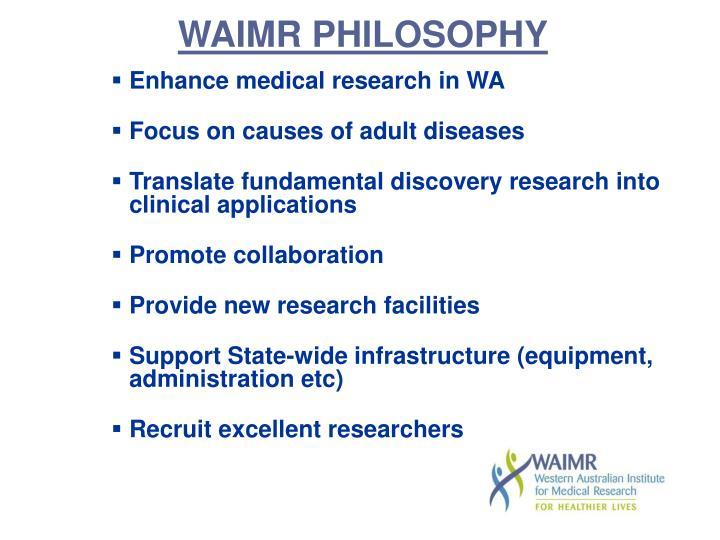 WAIMR PHILOSOPHY