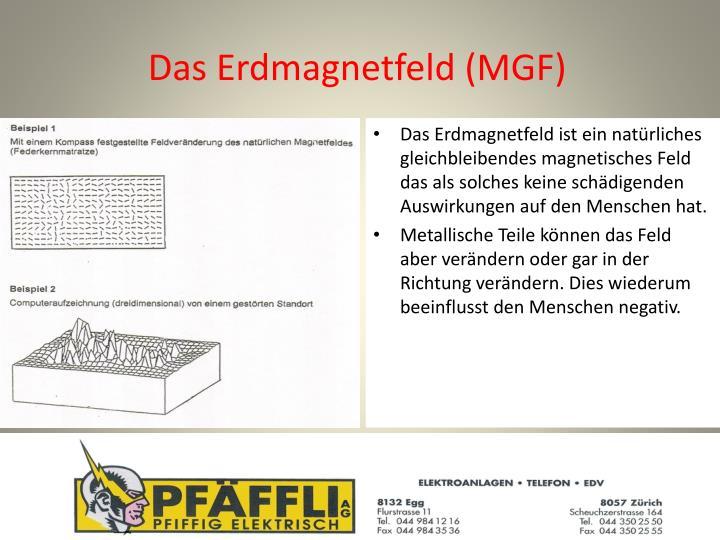 Das Erdmagnetfeld (MGF)