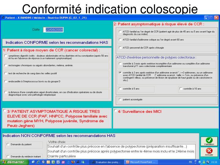 Conformité indication coloscopie