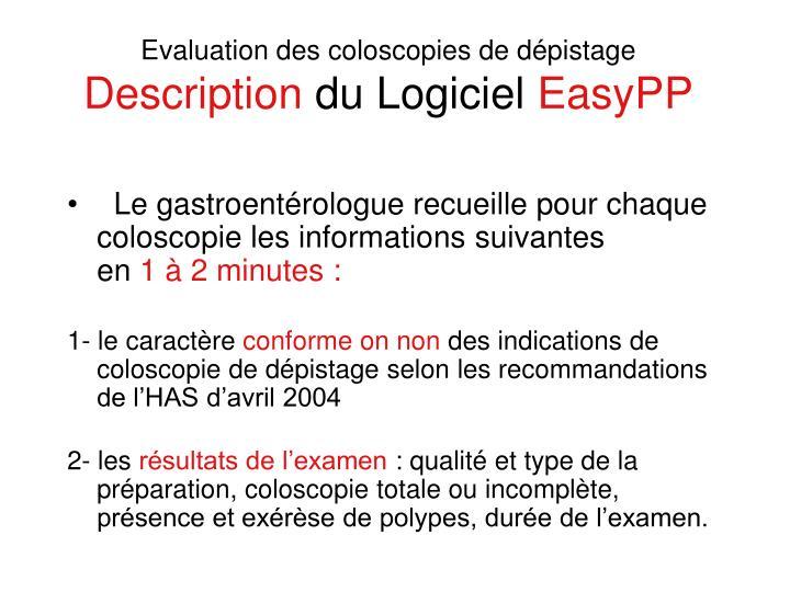 Evaluation des coloscopies de dépistage