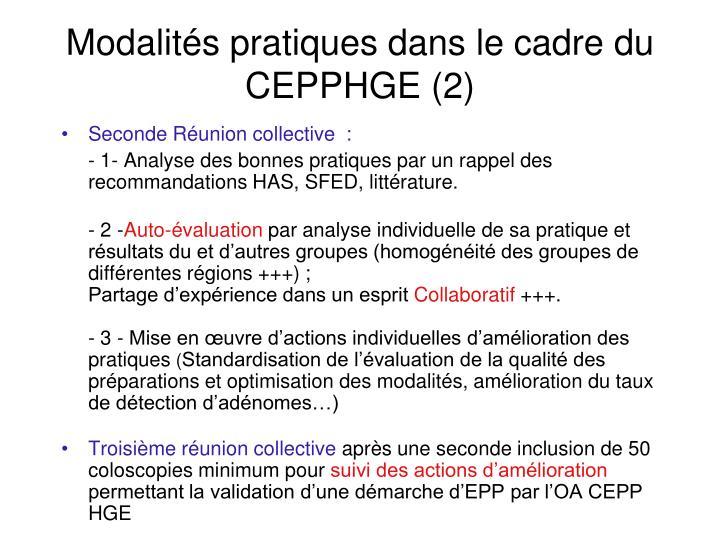 Modalités pratiques dans le cadre du CEPPHGE (2)