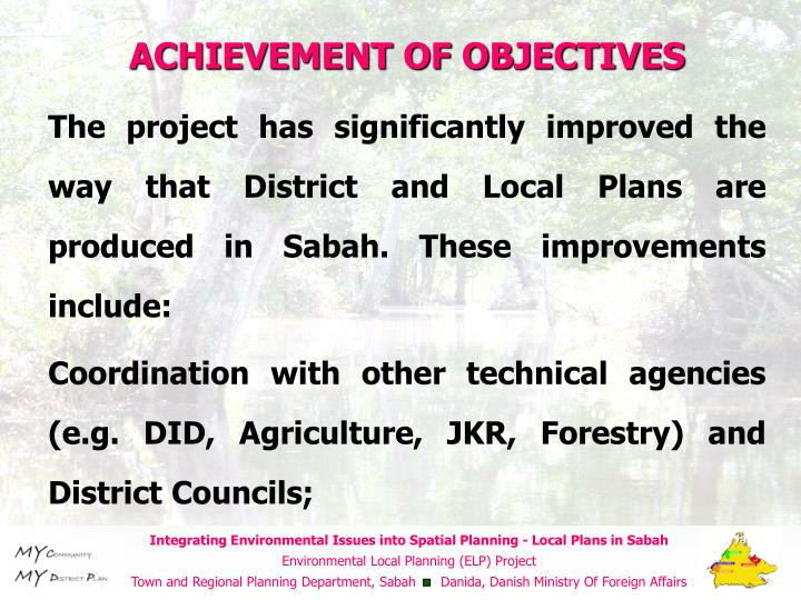 ACHIEVEMENT OF OBJECTIVES