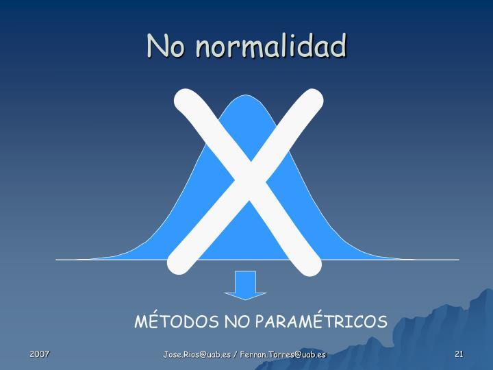 No normalidad