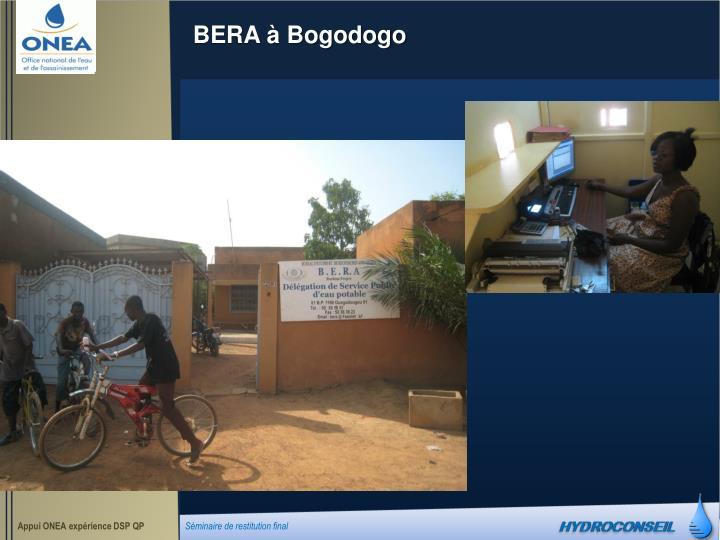 BERA à Bogodogo
