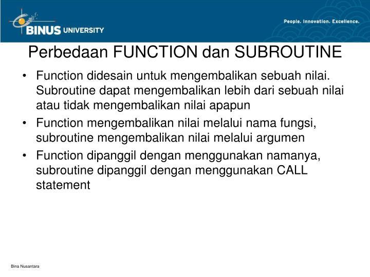 Perbedaan FUNCTION dan SUBROUTINE