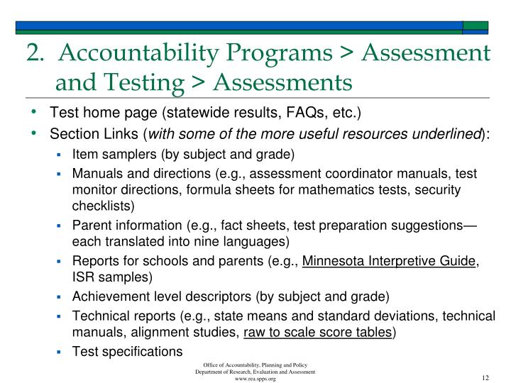 2.  Accountability Programs > Assessment and Testing > Assessments