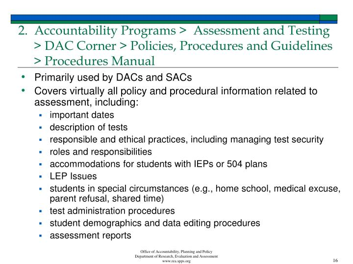 2.  Accountability Programs >  Assessment and Testing