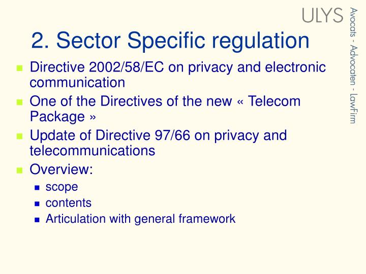 Directive 2002/58/EC on privacy and electronic communication