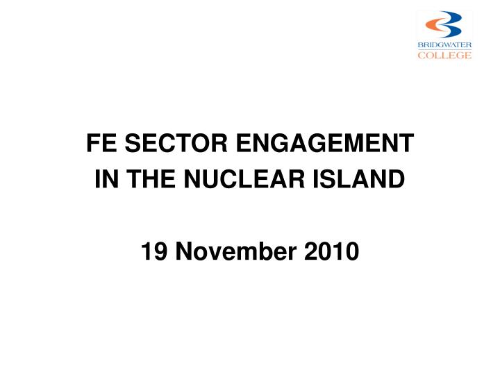 FE SECTOR ENGAGEMENT