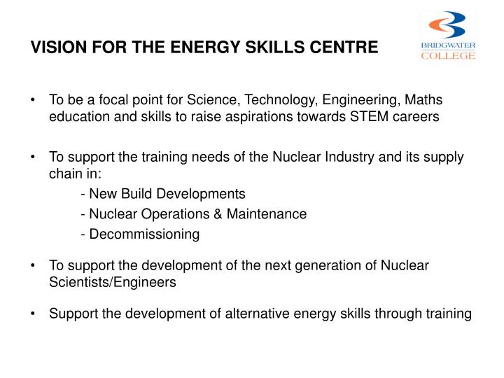 VISION FOR THE ENERGY SKILLS CENTRE