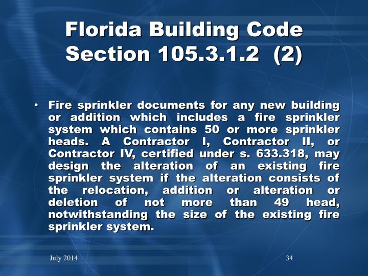 Florida Building Code Section 105.3.1.2  (2)