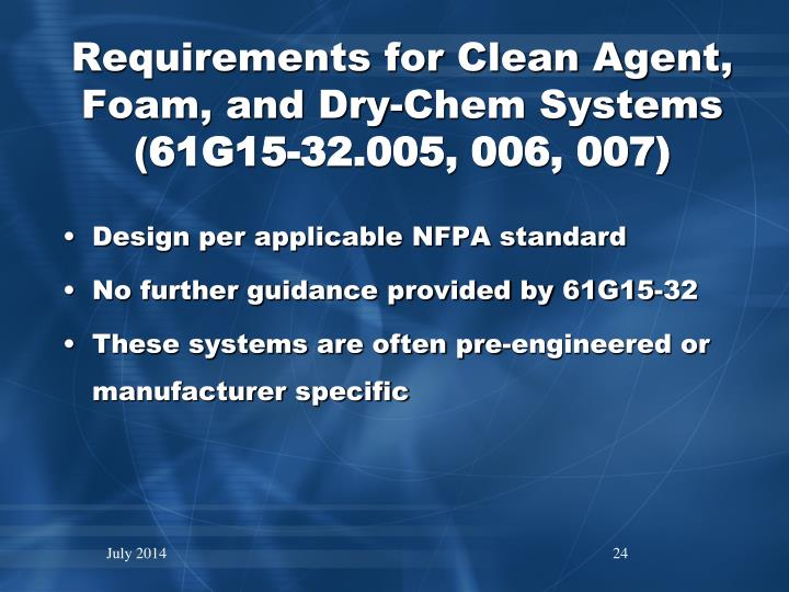 Requirements for Clean Agent, Foam, and Dry-Chem Systems